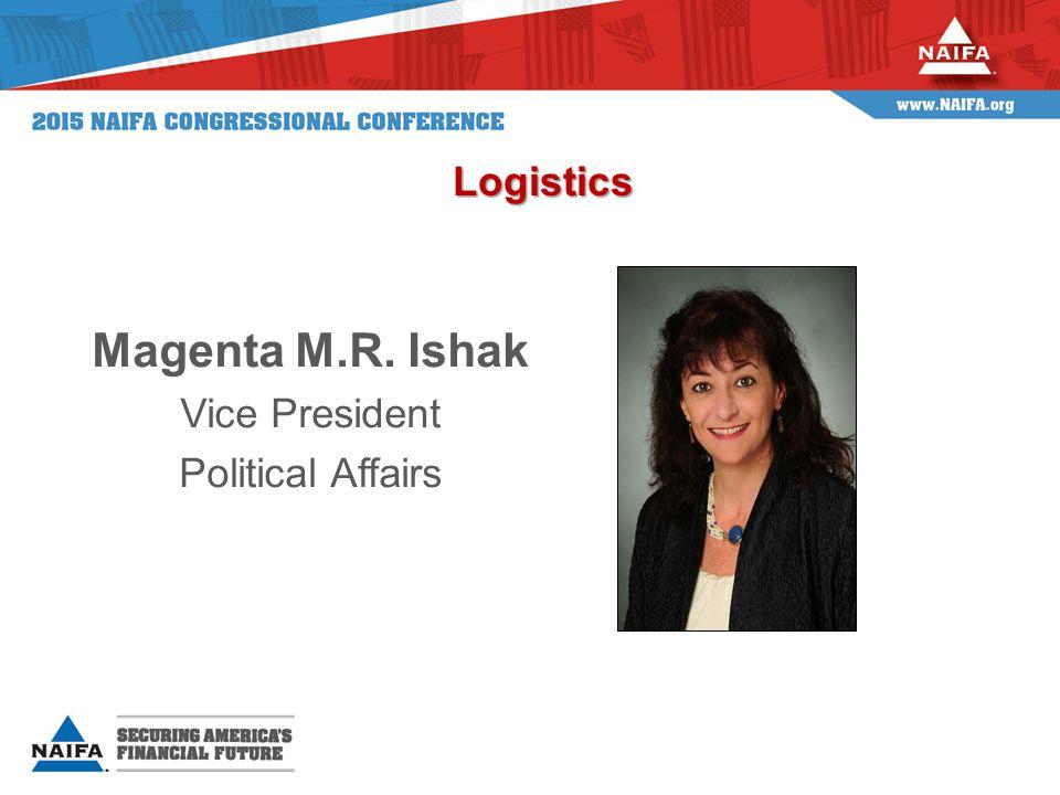 Magenta M.R. Ishak Vice President Political Affairs Logistics