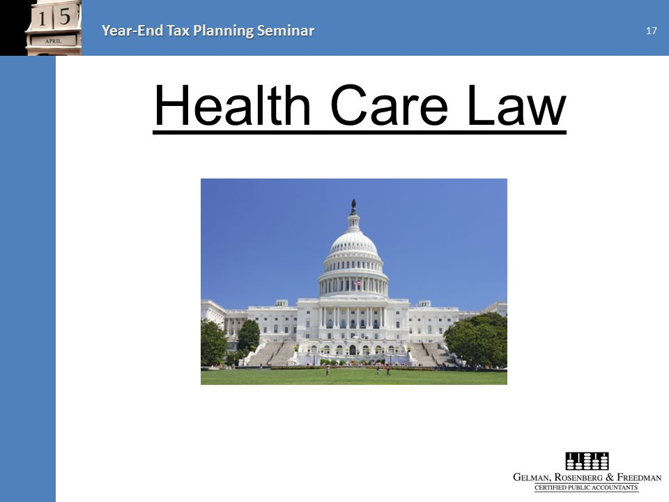 Year-End Tax Planning Seminar Health Care Law 17