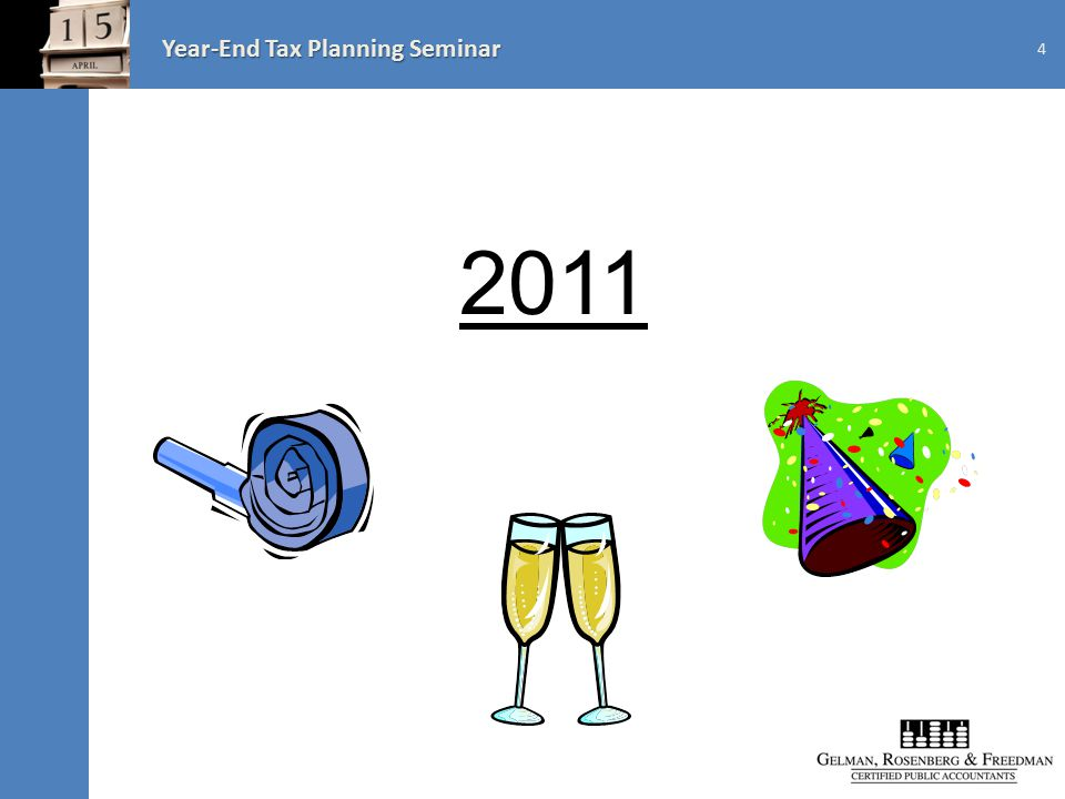 Year-End Tax Planning Seminar 2011 4