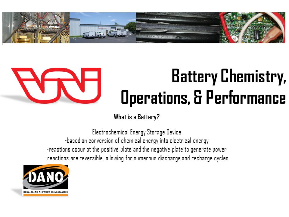 Battery Chemistry, Operations, & Performance What is a Battery.