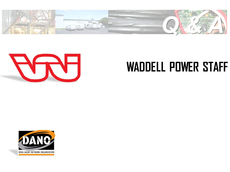 WADDELL POWER STAFF
