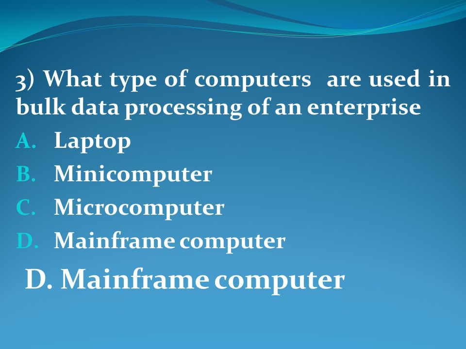 24) Data is stored in the Digital form in the Computer. A. True B. False True