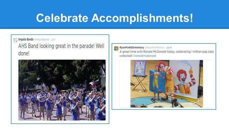 Celebrate Accomplishments!