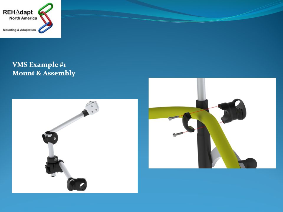 VMS Example #1 Mount & Assembly