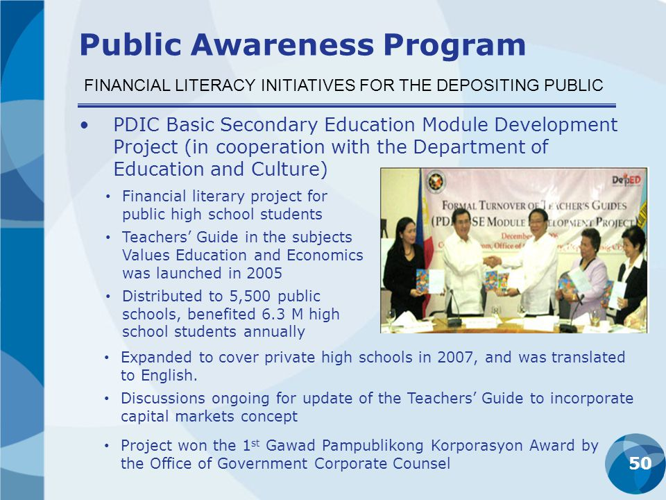 50 PDIC Basic Secondary Education Module Development Project (in cooperation with the Department of Education and Culture) FINANCIAL LITERACY INITIATI