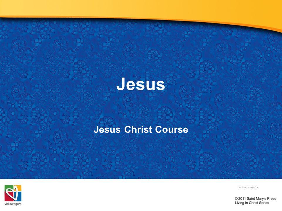 Jesus Jesus Christ Course Document # TX001261
