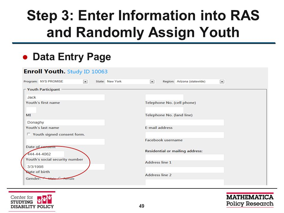 ●Data Entry Page Step 3: Enter Information into RAS and Randomly Assign Youth 49