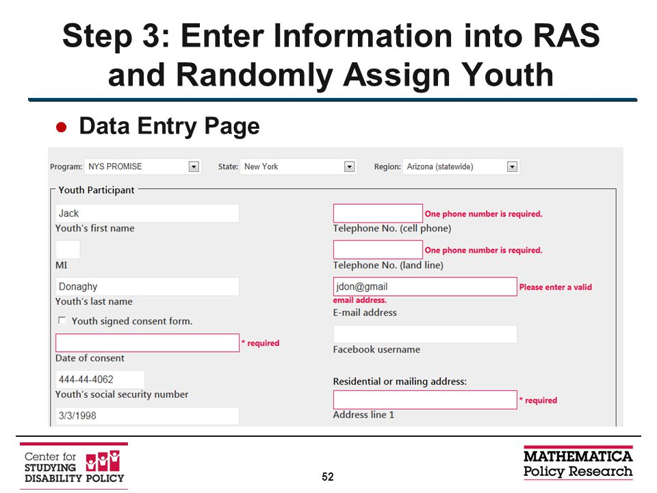 ●Data Entry Page Step 3: Enter Information into RAS and Randomly Assign Youth 52
