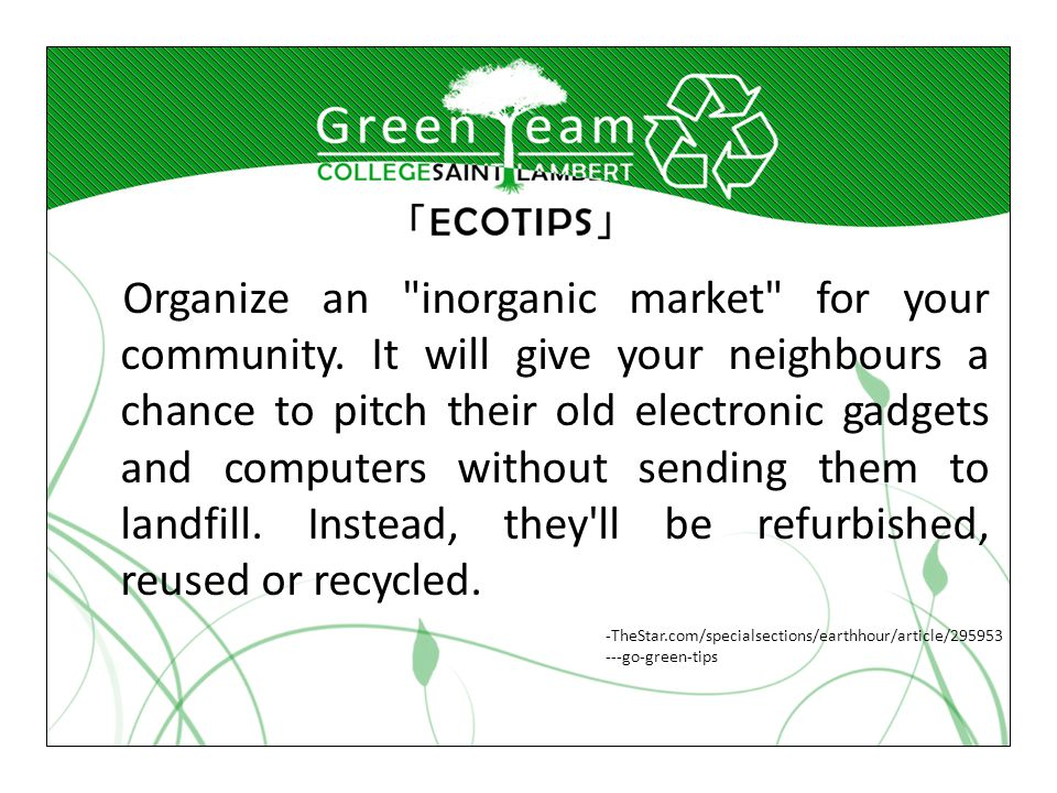 Organize an inorganic market for your community.