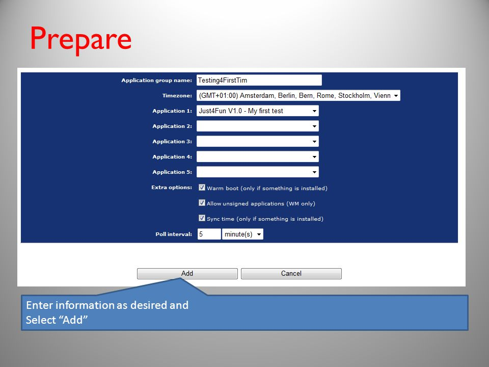 Prepare Enter information as desired and Select Add