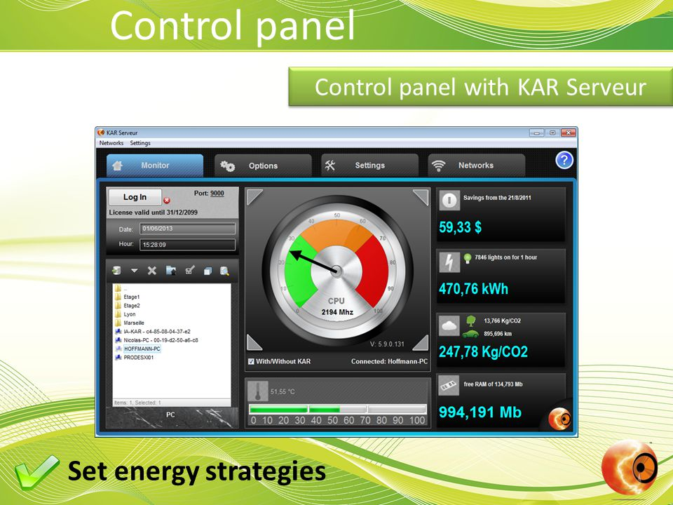 Control panel Control panel with KAR Serveur Set energy strategies