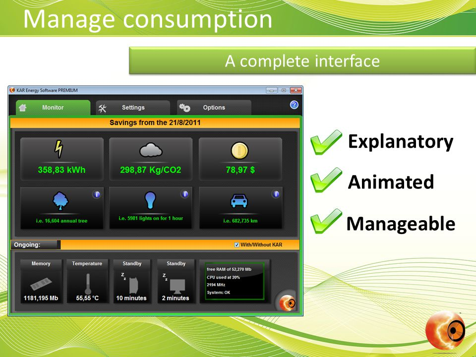 A complete interface Manage consumption Explanatory Animated Manageable