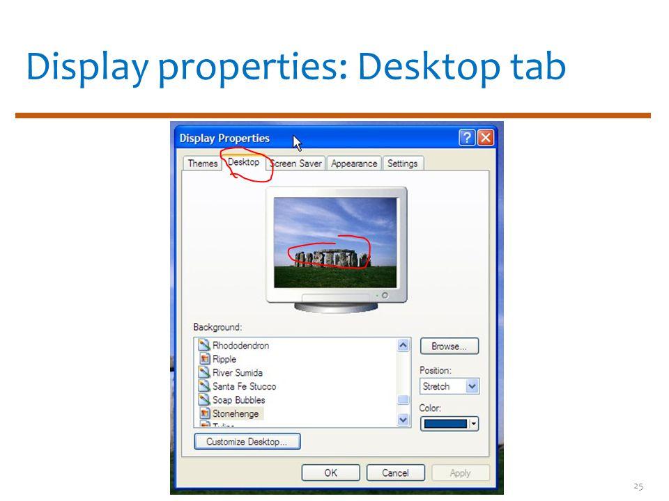Display properties: Desktop tab 25