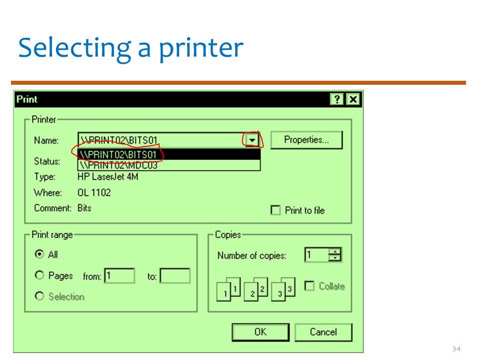 Selecting a printer 34