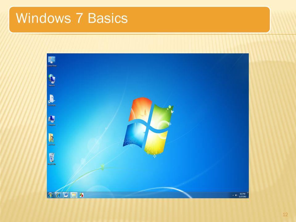 12 Windows 7 Basics