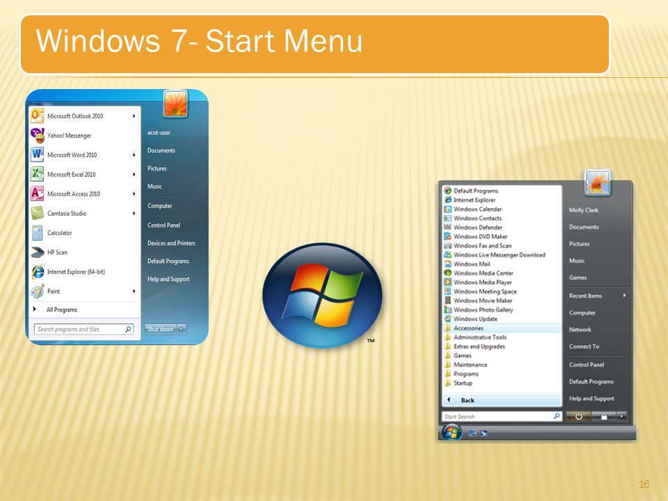 16 Windows 7- Start Menu