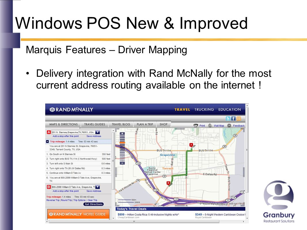 Windows POS New & Improved Marquis Features – Driver Mapping Delivery integration with Rand McNally for the most current address routing available on the internet !