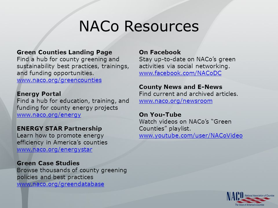 NACo Resources Green Counties Landing Page Find a hub for county greening and sustainability best practices, trainings, and funding opportunities.