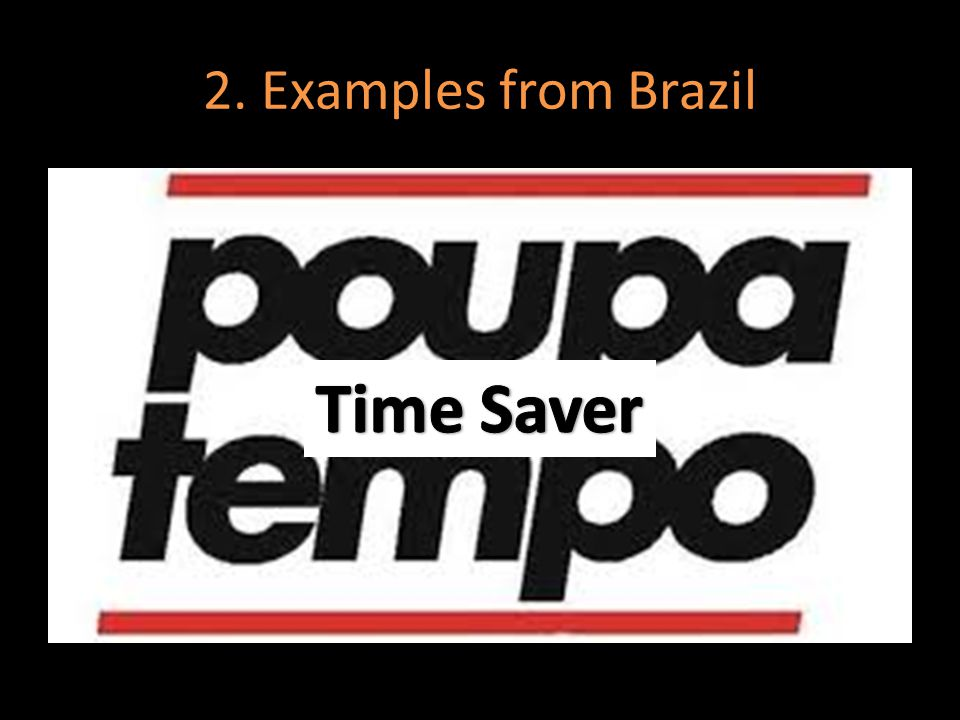 2. Examples from Brazil