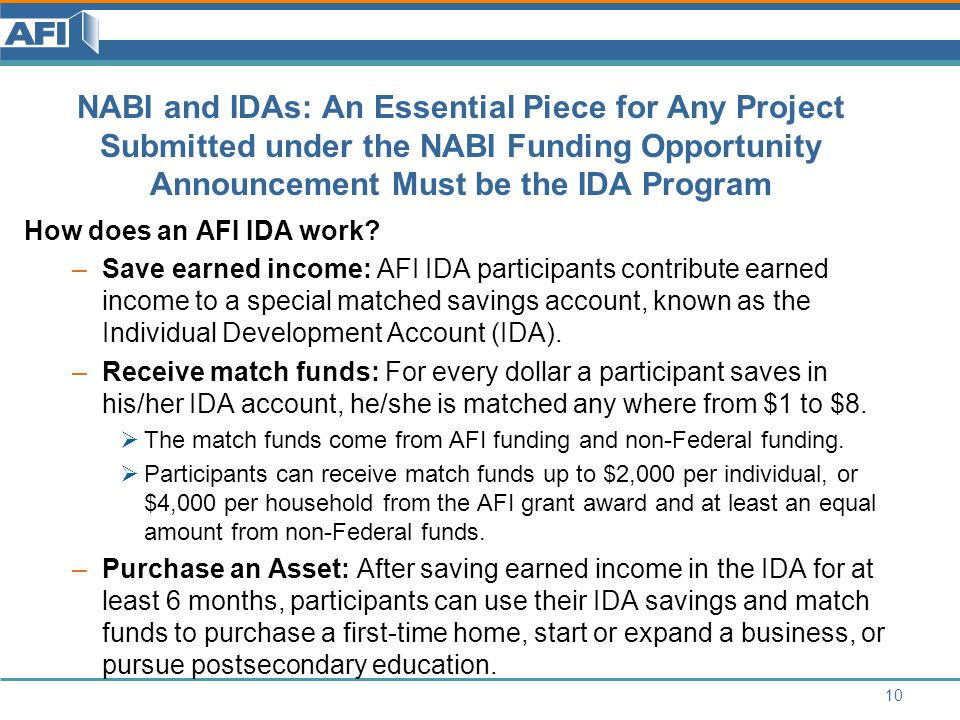 NABI and IDAs: An Essential Piece for Any Project Submitted under the NABI Funding Opportunity Announcement Must be the IDA Program How does an AFI IDA work.