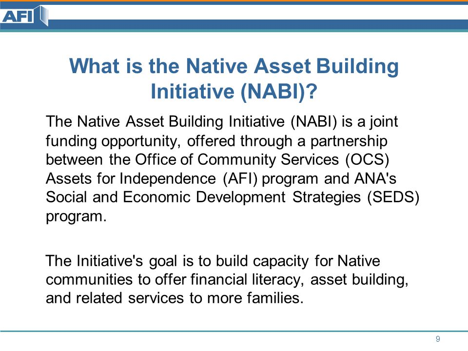 NABI Specific Contacts Christina Clark, Program Specialist, Administration for Native Americans, (202) 401-5399, Christina.Clark@acf.hhs.gov Christina.Clark@acf.hhs.gov Heather Wiley, Program Specialist, Assets for Independence Program, (202) 401-5633, Heather.Wiley@acf.hhs.gov Heather.Wiley@acf.hhs.gov 40