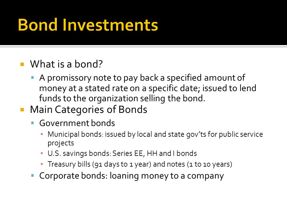  What is a bond.