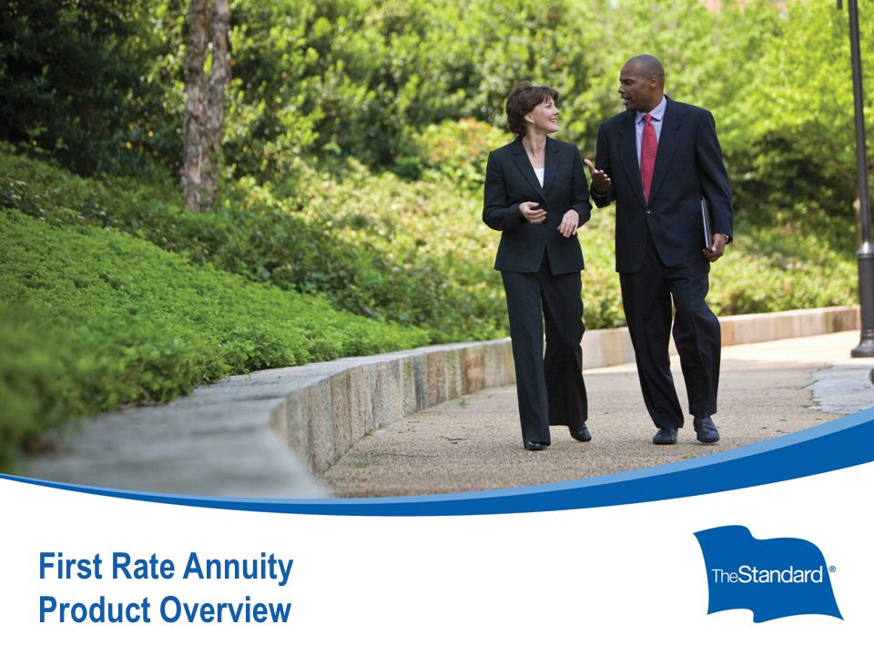 © 2010 Standard Insurance Company The First Rate Annuity (FRA) from The Standard is a single-premium, deferred annuity offering a one-year interest rate guaranteed period, during which a bonus of 2.00% additional interest is credited.