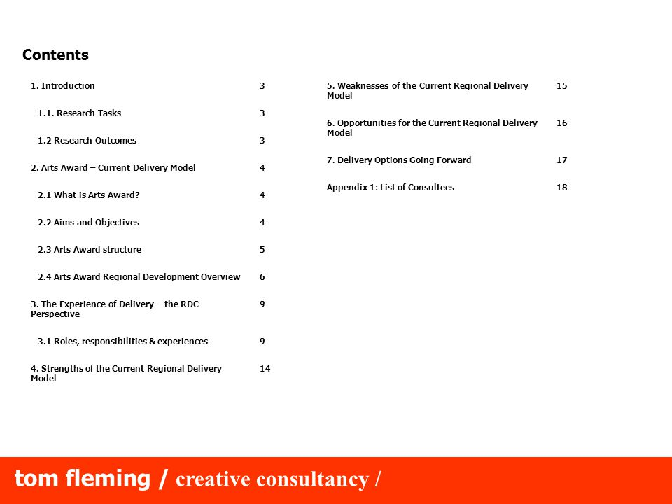 tom fleming / creative consultancy / Contents 1. Introduction3 1.1.