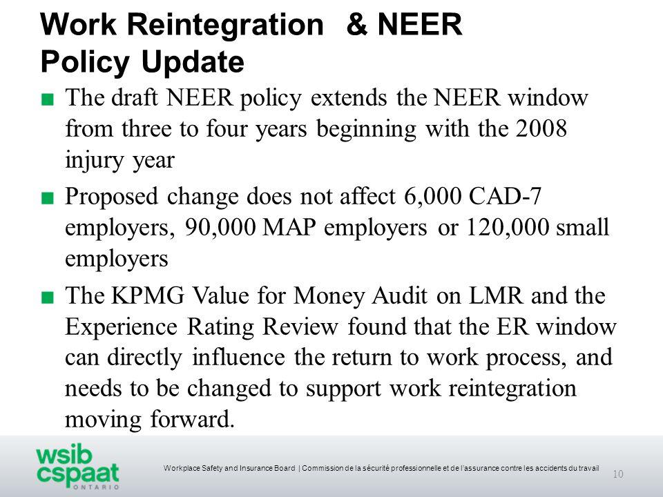 Workplace Safety and Insurance Board | Commission de la sécurité professionnelle et de l'assurance contre les accidents du travail Work Reintegration