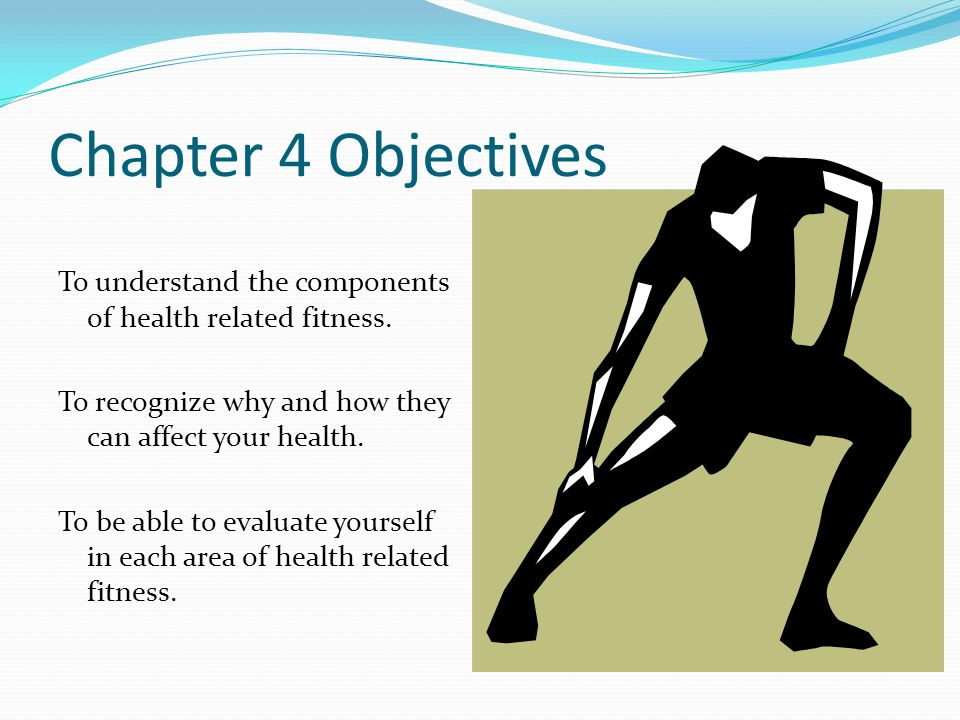Chapter 4 Health Related Fitness