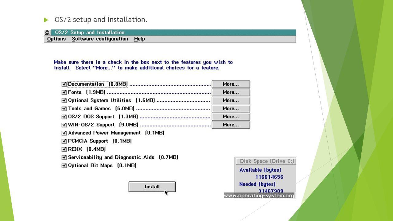  OS/2 setup and Installation.