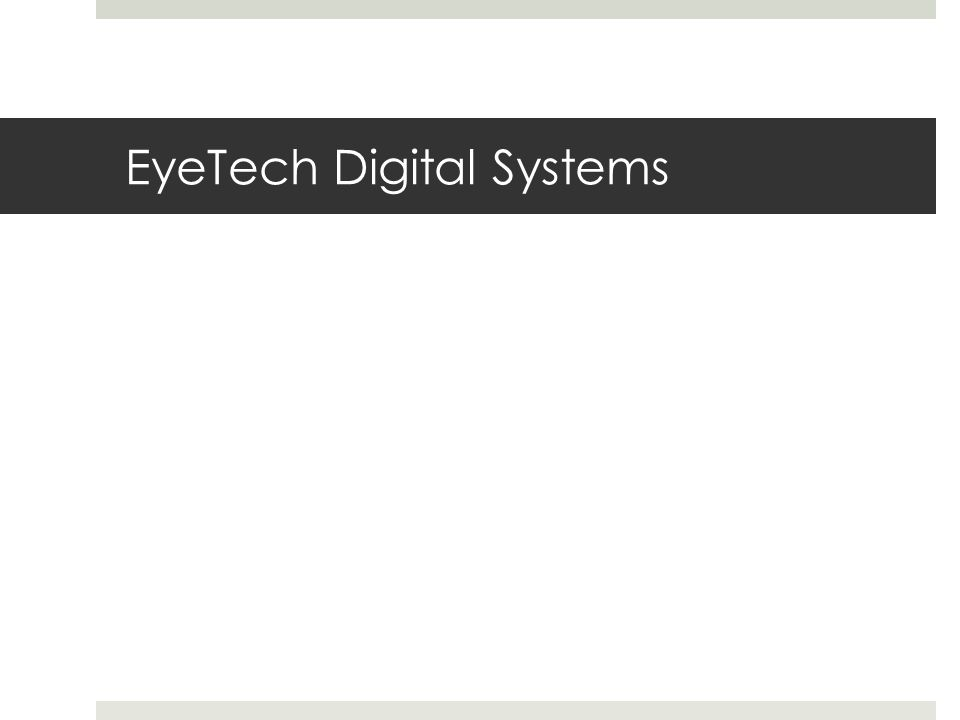 EyeTech Digital Systems