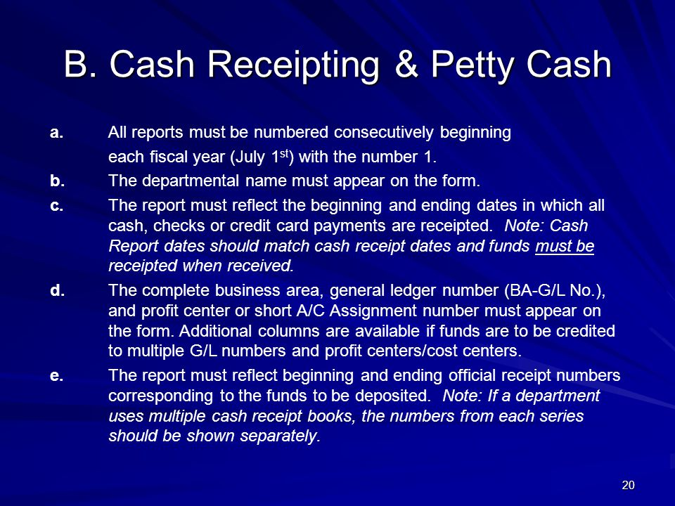 B.Cash Receipting & Petty Cash a.