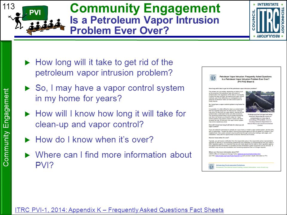 113 Community Engagement Is a Petroleum Vapor Intrusion Problem Ever Over?  How long will it take to get rid of the petroleum vapor intrusion problem