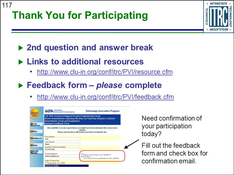 117 Thank You for Participating  2nd question and answer break  Links to additional resources http://www.clu-in.org/conf/itrc/PVI/resource.cfm  Fee