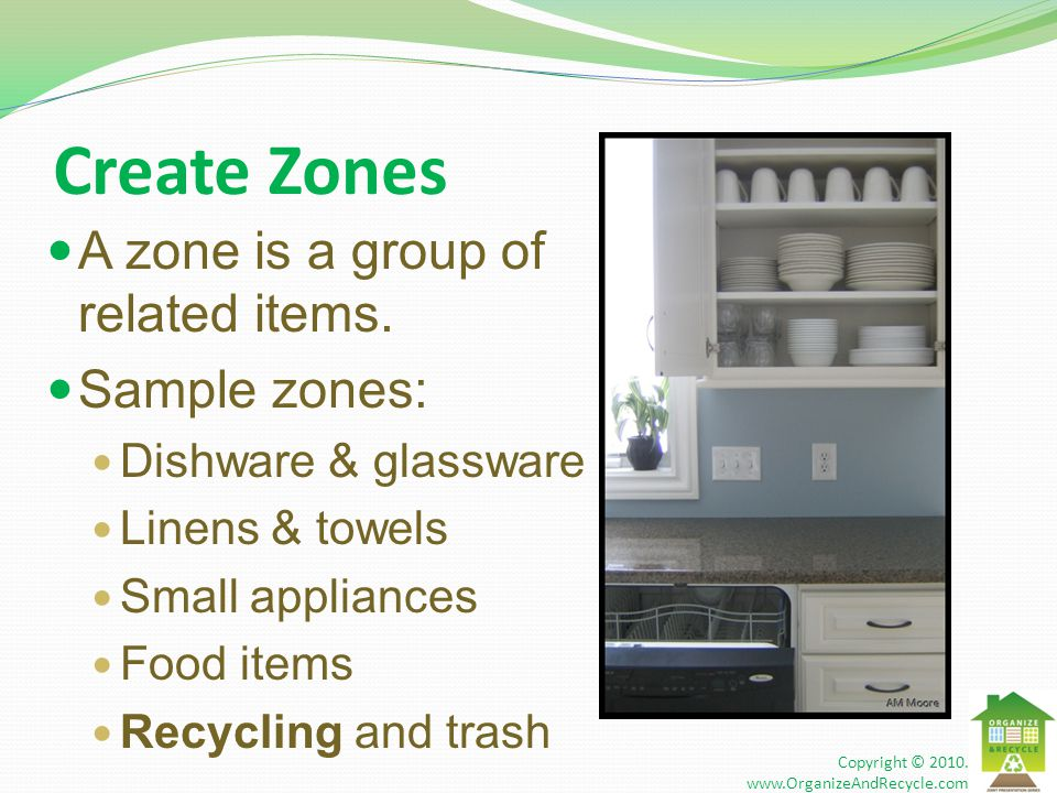 Create Zones A zone is a group of related items.