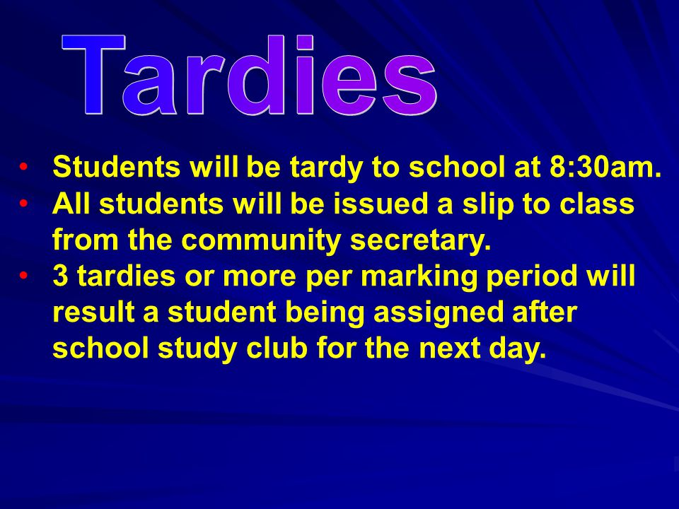 Students will be tardy to school at 8:30am.
