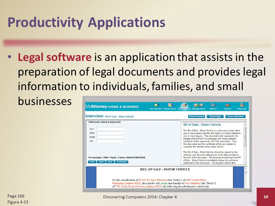 Productivity Applications Legal software is an application that assists in the preparation of legal documents and provides legal information to indivi