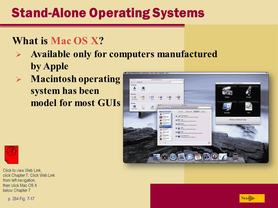 Stand-Alone Operating Systems What is Mac OS X.Next p.