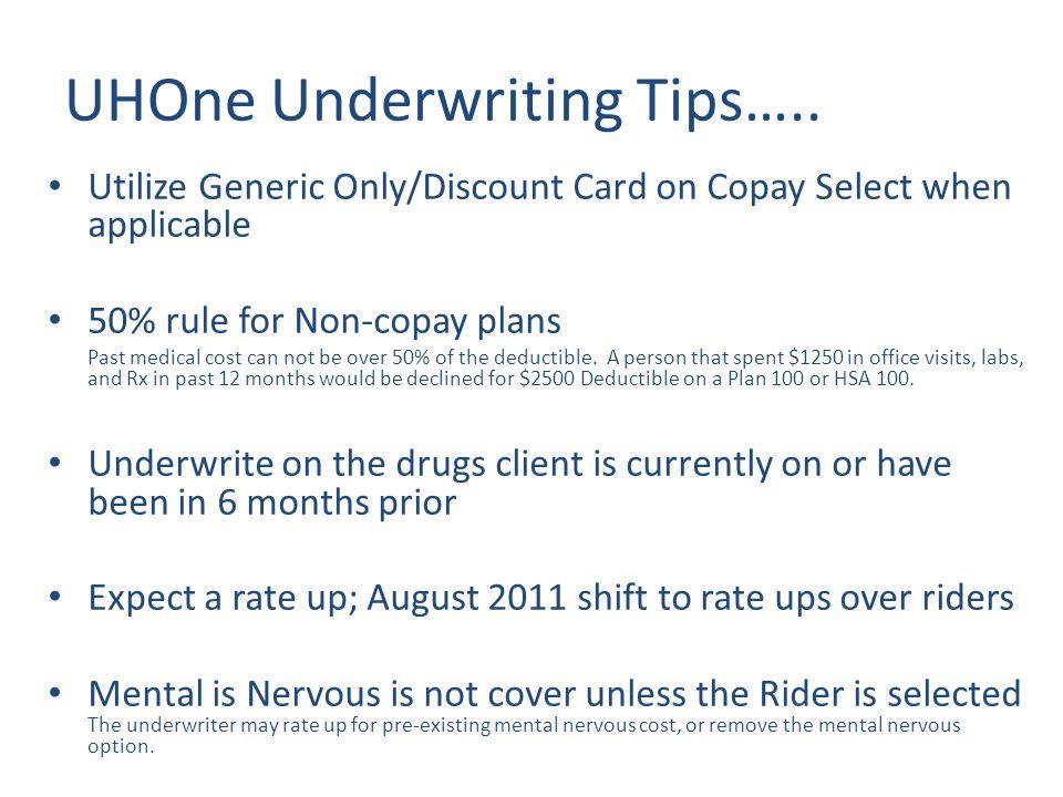 UHOne Underwriting Tips…..