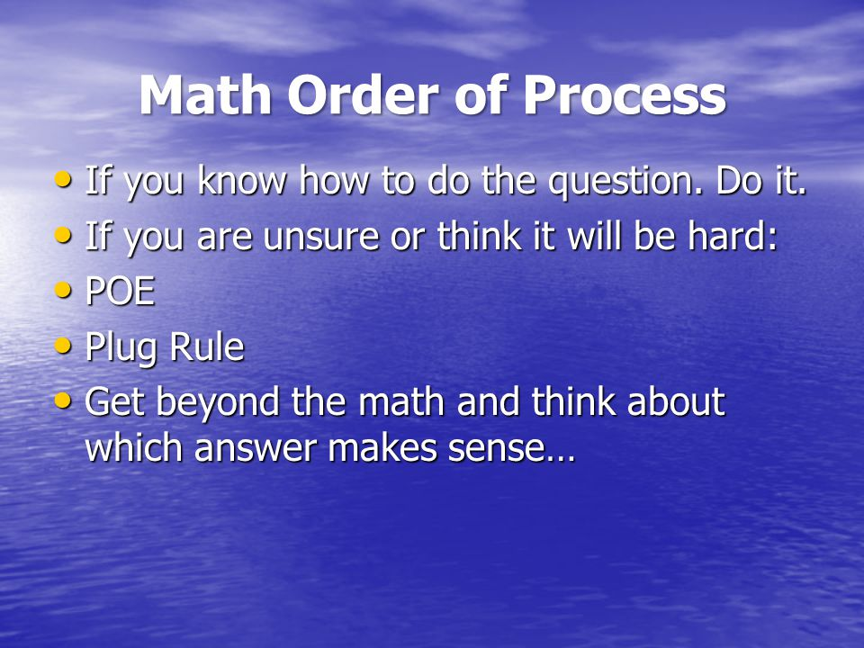 Math Order of Process If you know how to do the question.