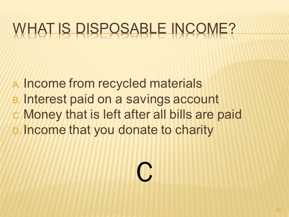 A. Income from recycled materials B. Interest paid on a savings account C.