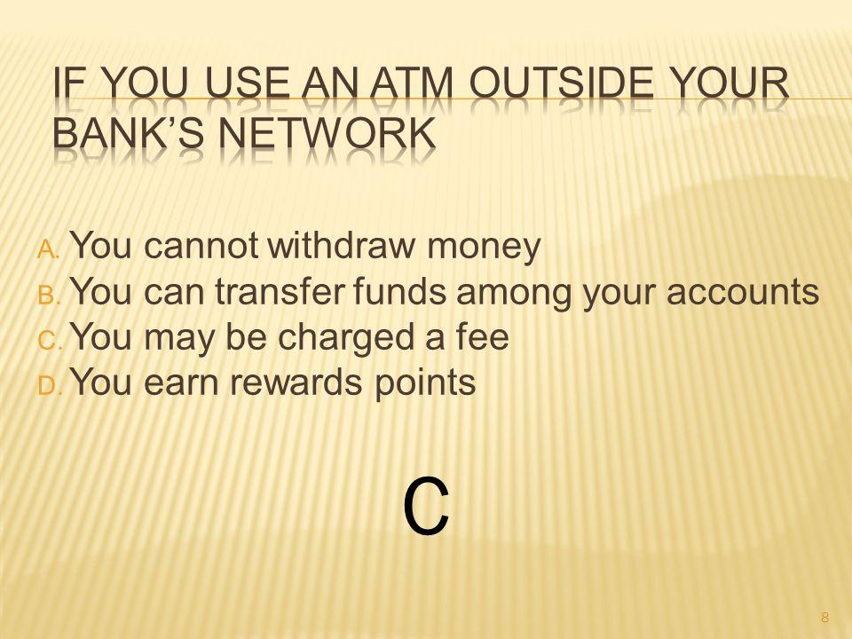 A. Bank loan B. Bank account C. Certificate of deposit D. Credit card account B 9