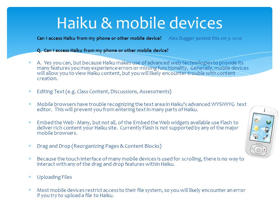  Can I access Haiku from my phone or other mobile device.