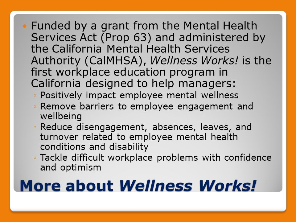 More about Wellness Works.