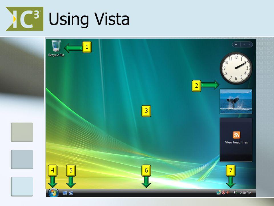 Using Vista 1 2 3 4567