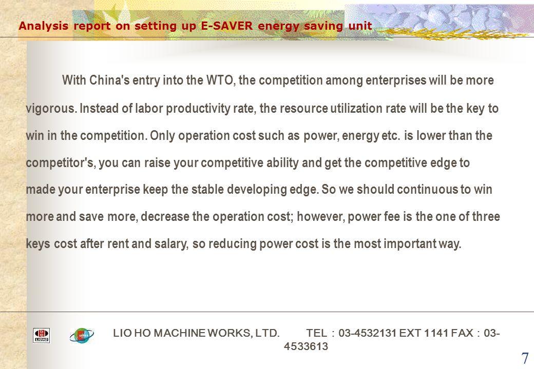 7 Analysis report on setting up E-SAVER energy saving unit LIO HO MACHINE WORKS, LTD.