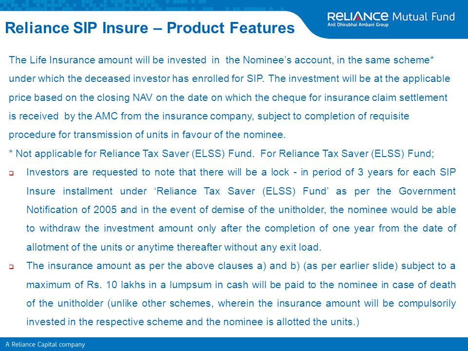 The Life Insurance amount will be invested in the Nominee's account, in the same scheme* under which the deceased investor has enrolled for SIP. The i