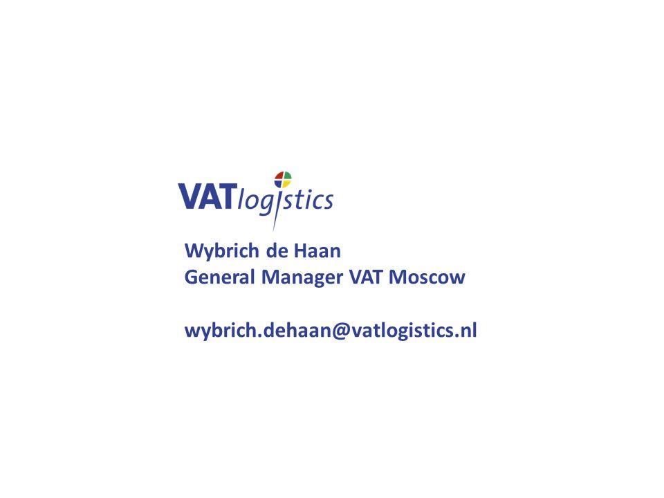 Wybrich de Haan General Manager VAT Moscow wybrich.dehaan@vatlogistics.nl
