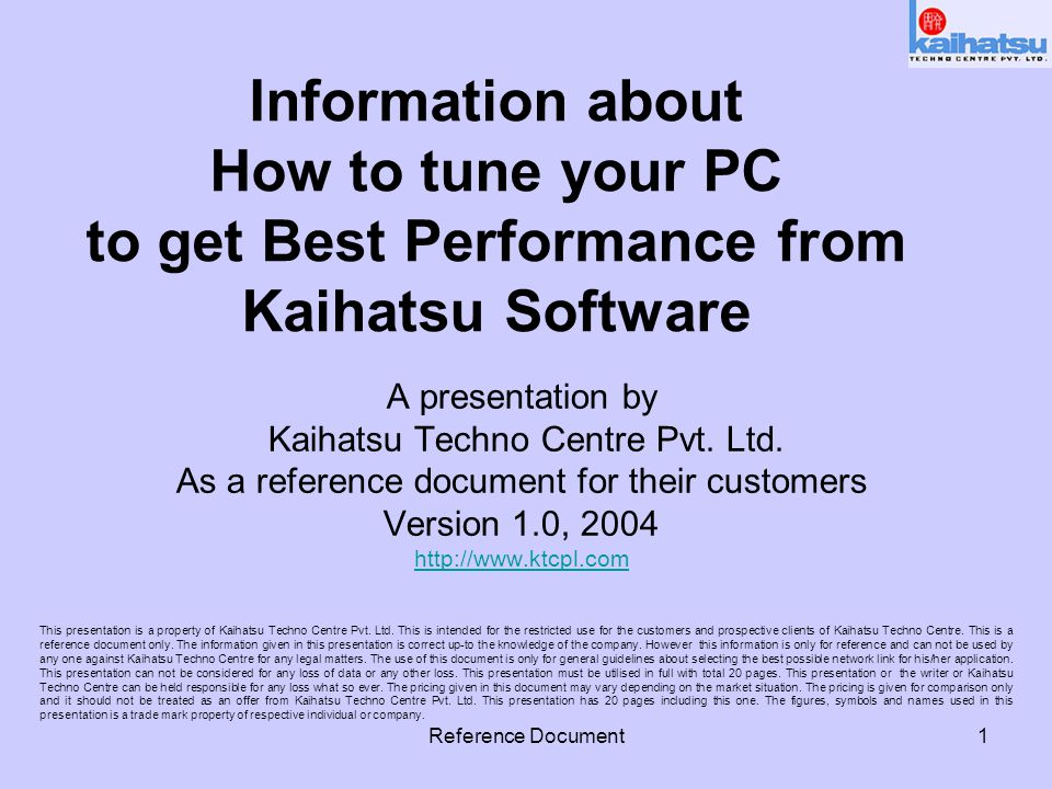 Reference Document2 Basics Every PC needs to be tuned for optimum performance.